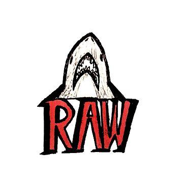 Raw by HaileyJoanna
