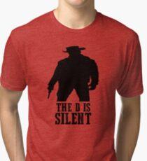 Django Unchained - The D Is Silent Tri-blend T-Shirt