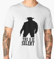 Django Unchained - The D Is Silent Men's Premium T-Shirt