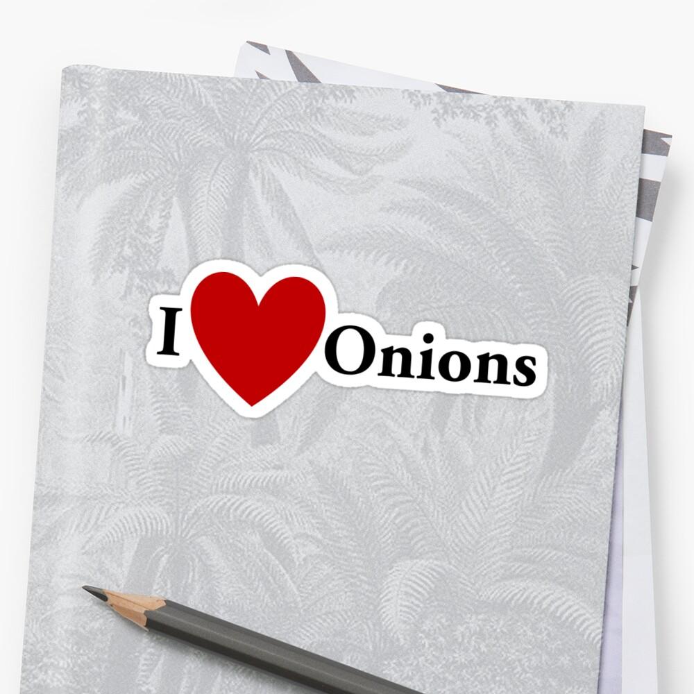 I Heart Onions by redbubbletom55