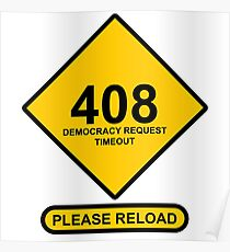 Occupy Movement - 408 Democracy Request Timeout Please Reload Poster