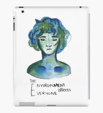 The Environment Affects Everyone iPad Case/Skin
