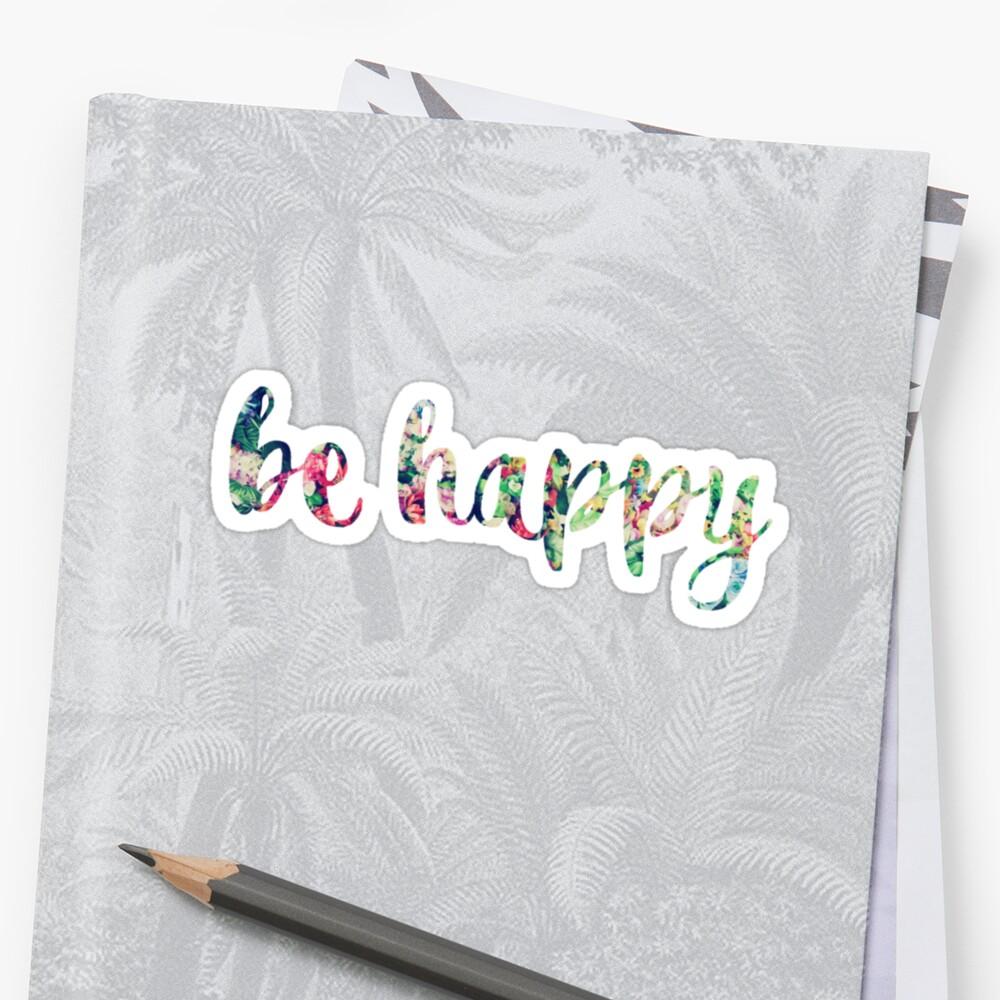 Be Happy Vibrant Flowers by annmariestowe