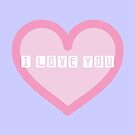 """""""I Love You"""" Heart by Nicole Gerrier"""