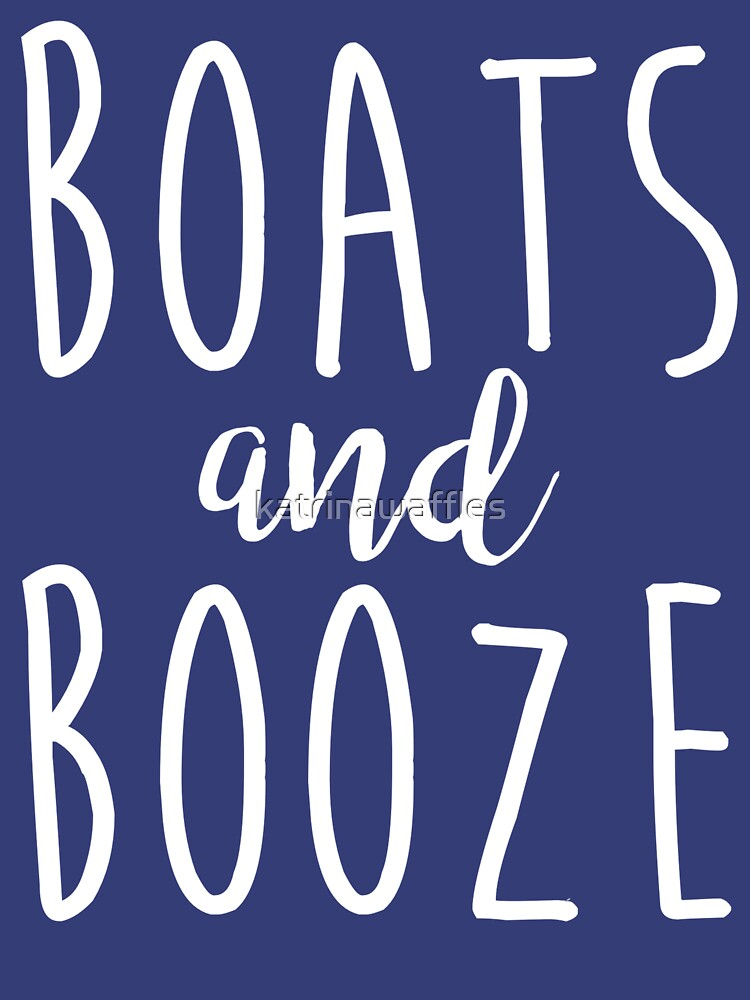 BOATS AND BOOZE by katrinawaffles