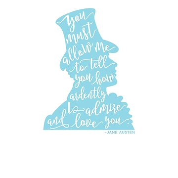 Mr. Darcy How Ardently I Admire Silhouette Pride and Prejudice Jane Austen Design by TexasLove