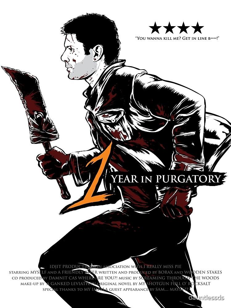 1 Year in Purgatory by dauntlessds