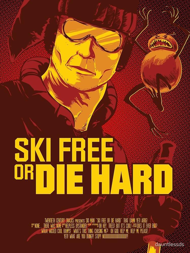 Ski Free or Die Hard by dauntlessds