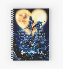 Kingdom Hearts shirt  funny quote Spiral Notebook