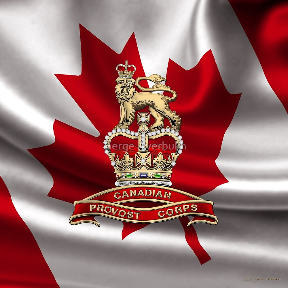 Canadian Provost Corps - C Pro C Badge over Canadian Flag by Serge Averbukh