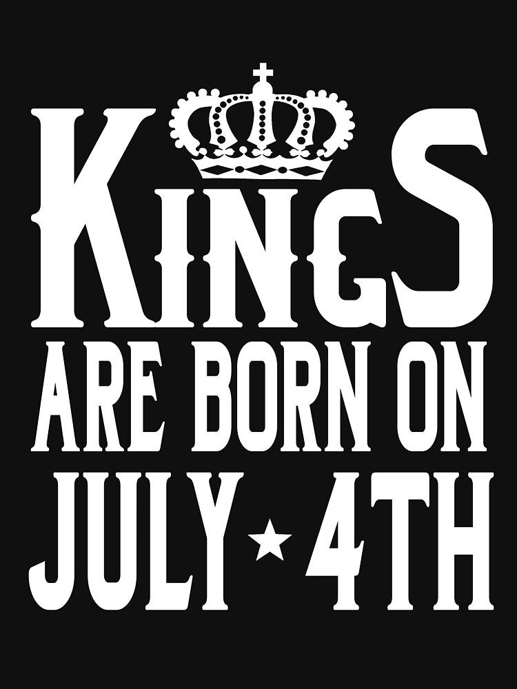 Kings Are Born On July 4th Funny Birthday T-Shirt by matt76c