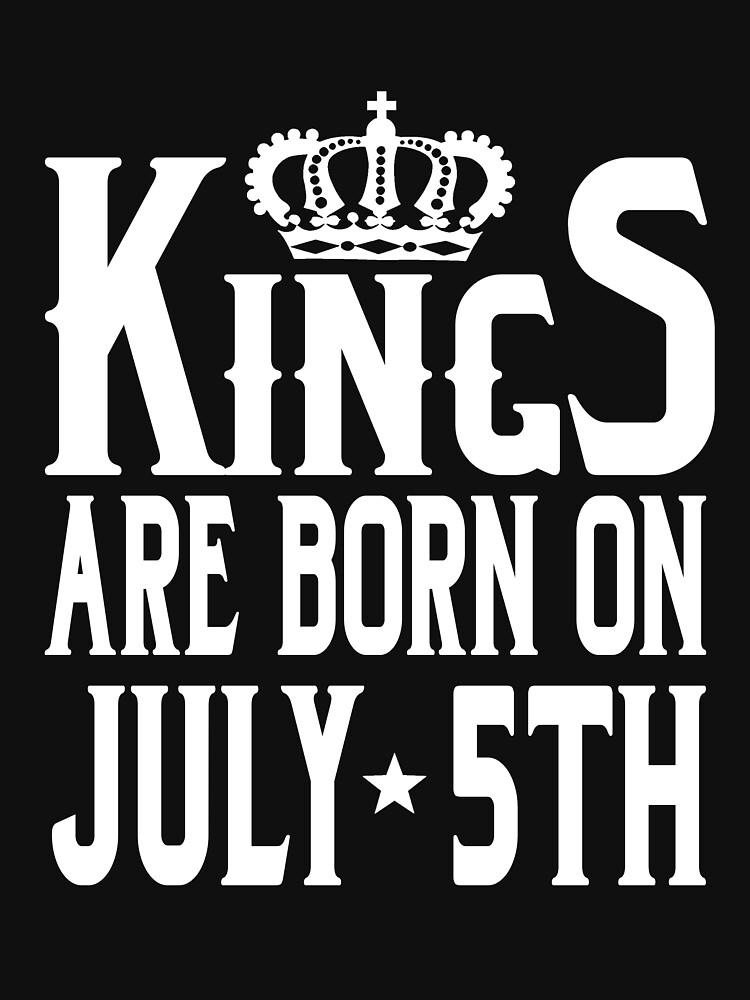 Kings Are Born On July 5th Funny Birthday T-Shirt by matt76c