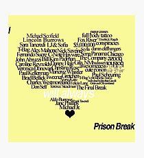 i love you prison break Photographic Print