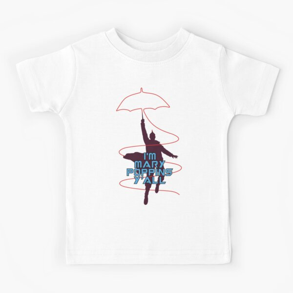 I'm Mary Poppins Y'all Kids T-Shirt