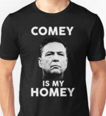 Comey is my homey black shirt Unisex T-Shirt