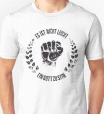 Es ist nicht leicht ein Gott zu sein Lorbeer Unisex T-Shirt