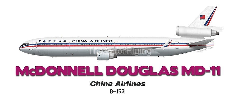 """McDonnell Douglas MD-11 - China Airlines """"Old Colours"""" by TheArtofFlying"""