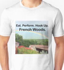 Eat. Perform. Hookup. French Woods. Unisex T-Shirt