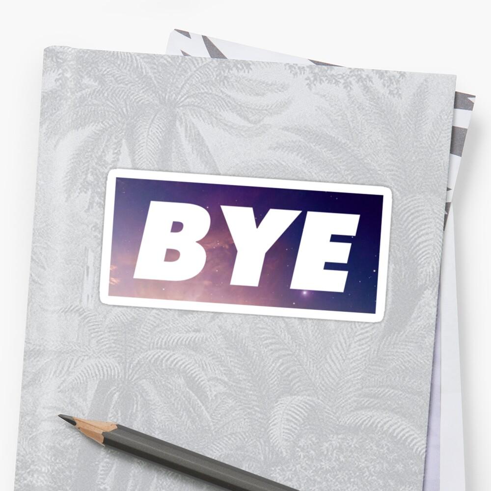 Bye  by trendystickers