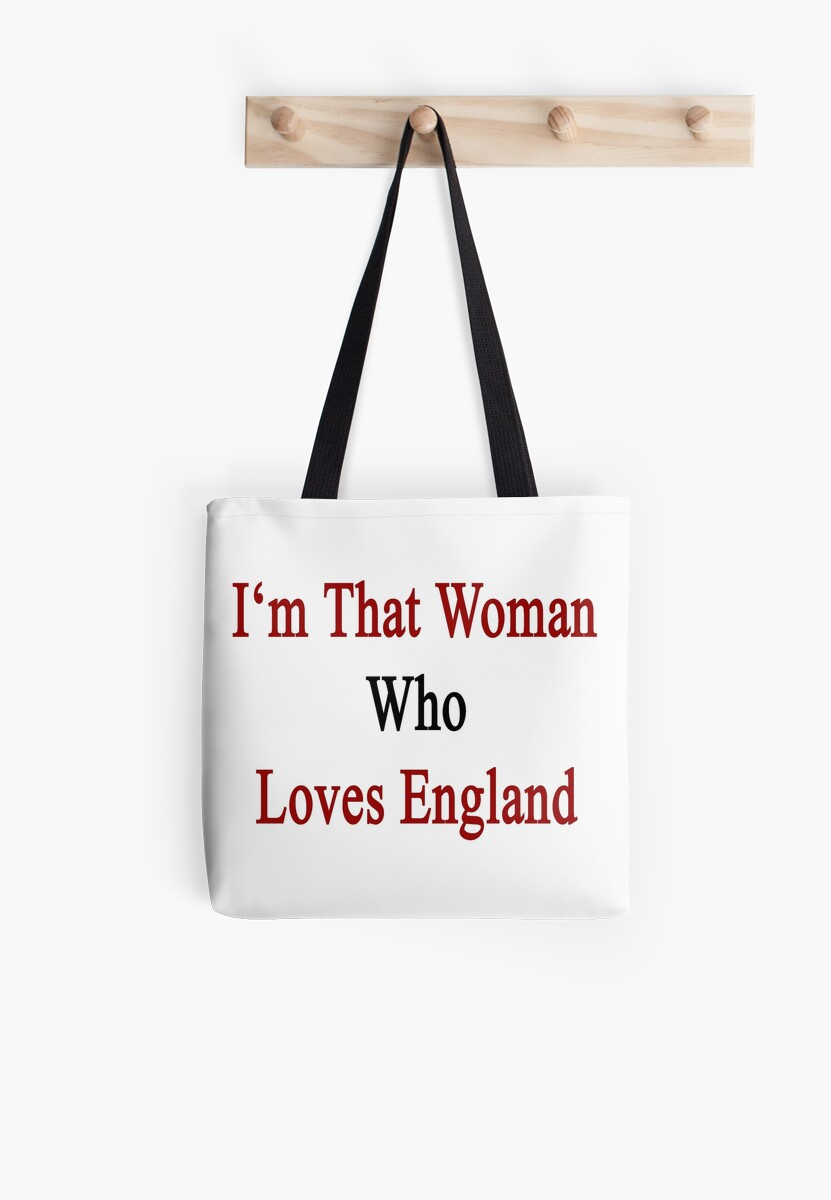 I'm That Woman Who Loves England  by supernova23