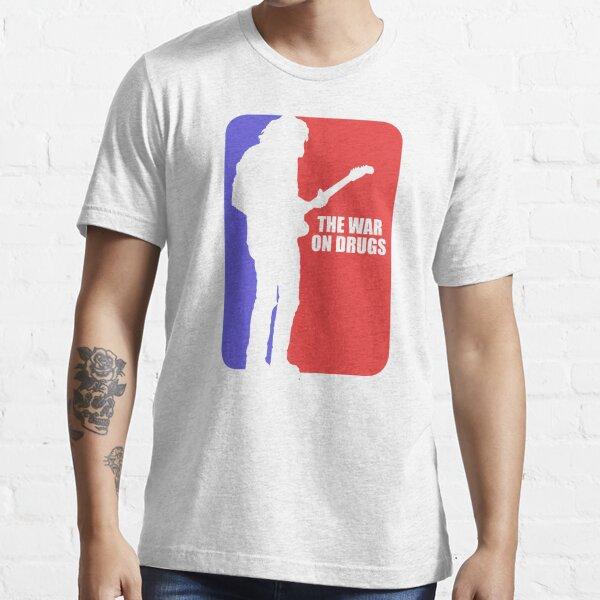 war on drugs Essential T-Shirt