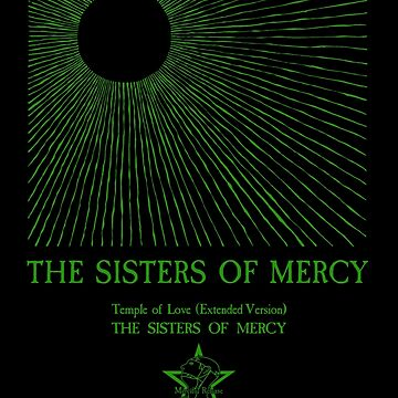 The Sisters Of Mercy - The Worlds End - Temple of Love by createdezign