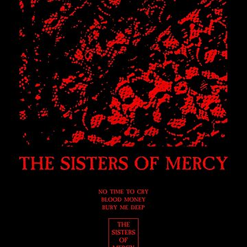 The Sisters of Mercy - No Time To Cry by createdezign