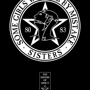 The Sisters of Mercy - The World's End - Some Girls Wander by Mistake de createdezign