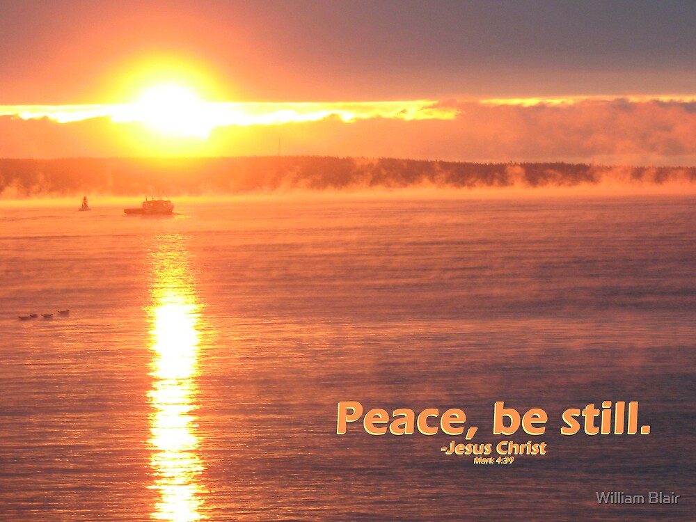 Peace, be Still by William Blair