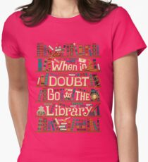 When in doubt go to the library shirt Womens Fitted T-Shirt