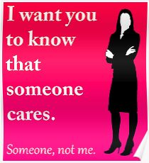 i do not care evil rude person Poster