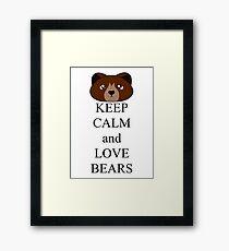 Keep calm and love bears Framed Print