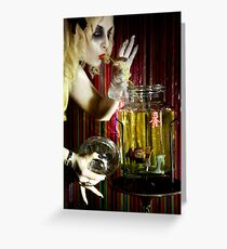 The formaldehyde was JUUUUUSSST right! Greeting Card