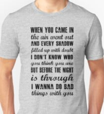 Do Bad Things With You(Black Version) Unisex T-Shirt