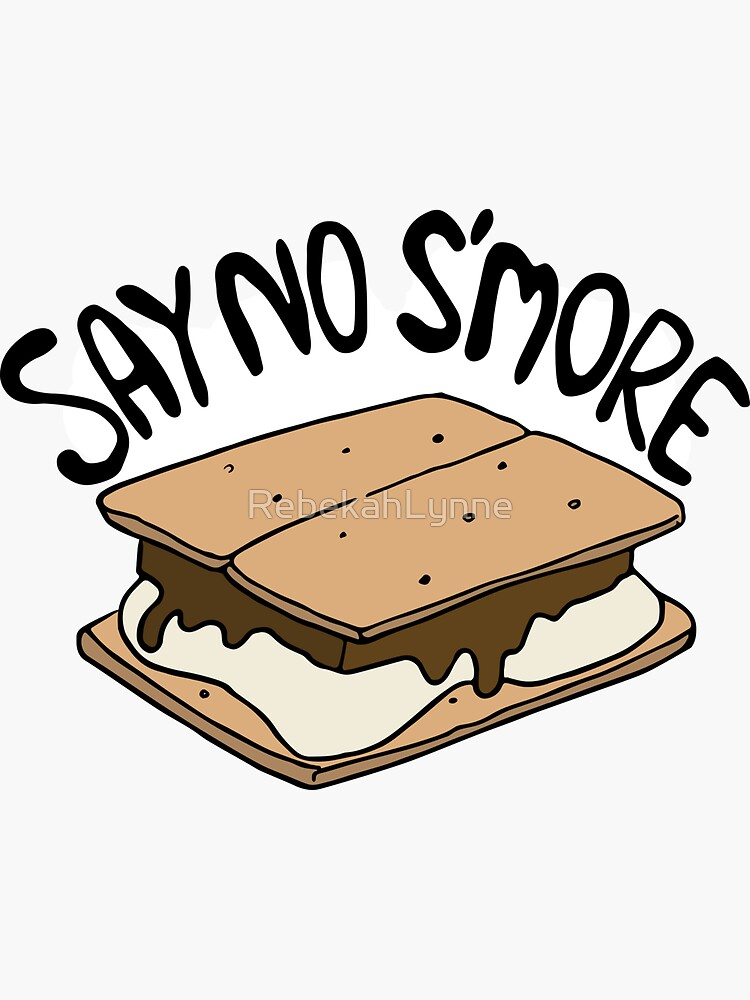 Say No S'more by RebekahLynne