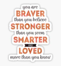 Winnie the Pooh: Braver, Stronger, Smarter, and Loved Sticker