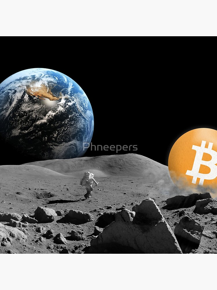 Bitcoin To The Moon by Phneepers