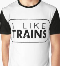 I like trains a lot Graphic T-Shirt