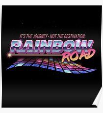 Rainbow Road Poster