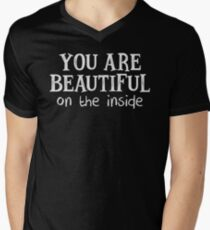 YOU ARE BEAUTIFUL ON THE INSIDE (White)  Men's V-Neck T-Shirt