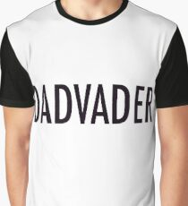 DadVader - Darth Father's Day Gift Graphic T-Shirt