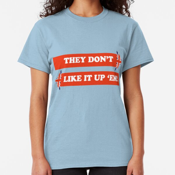 Dad's Army –They Don't Like It Up 'Em Classic T-Shirt