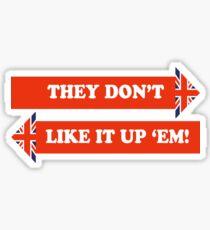 Dad's Army –They Don't Like It Up 'Em Sticker