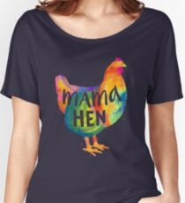 Chicken Love / Colorful Farm Chicken / Mama Hen (Mother, Mom, Mum, Mother's Day) Women's Relaxed Fit T-Shirt