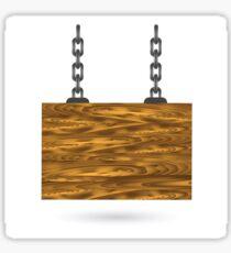 wood sign Sticker