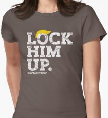 Lock Him Up. Impeach Trump Womens Fitted T-Shirt