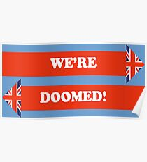 Dad's Army –We're Doomed! Poster