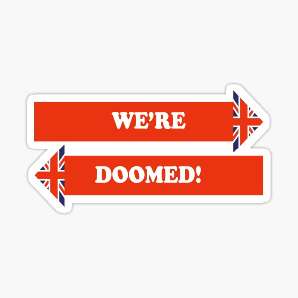 Dad's Army –We're Doomed! Sticker