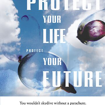Protect You Life by vddesign