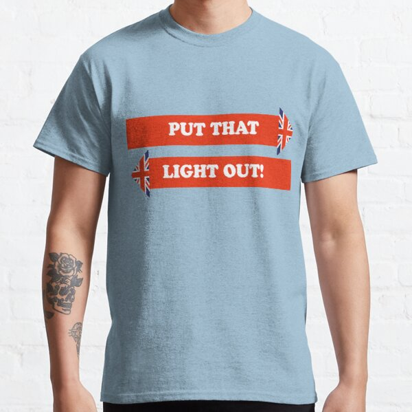 Dad's Army –Put That Light Out! Classic T-Shirt